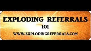 How To Get Exploding Referrals Through Network Marketing (now a book!)