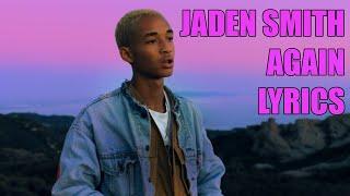 Jaden   Again (Lyrics) Ft. SYRE