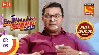 Shrimaan Shrimati Phir Se - Ep 8 - Full Episode - 22nd March, 2018