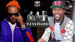 T.I vs Floyd Mayweather | iLLANOiZE Radio