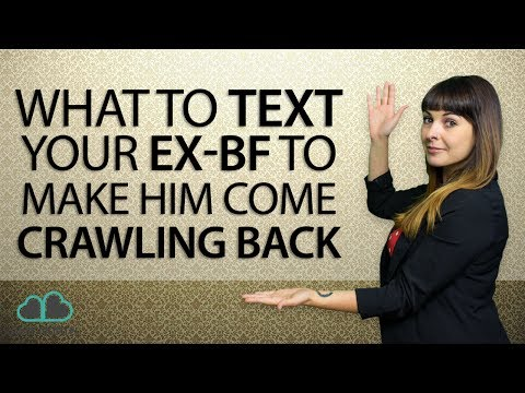 What To Text Your Ex-Boyfriend (To Make Him Come Crawling Back!)