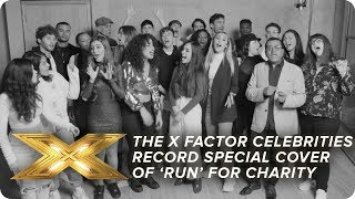 The X Factor Celebrities record special cover of 'Run' for charity | X Factor: Celebrity