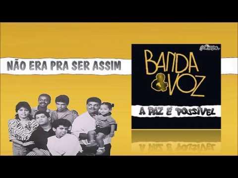 Banda & Voz - Não Era Pra Ser Assim