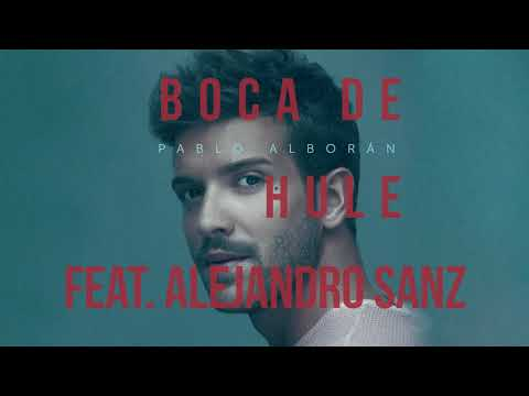 Pablo Alborán - Boca de hule feat. Alejandro Sanz (Audio Oficial)