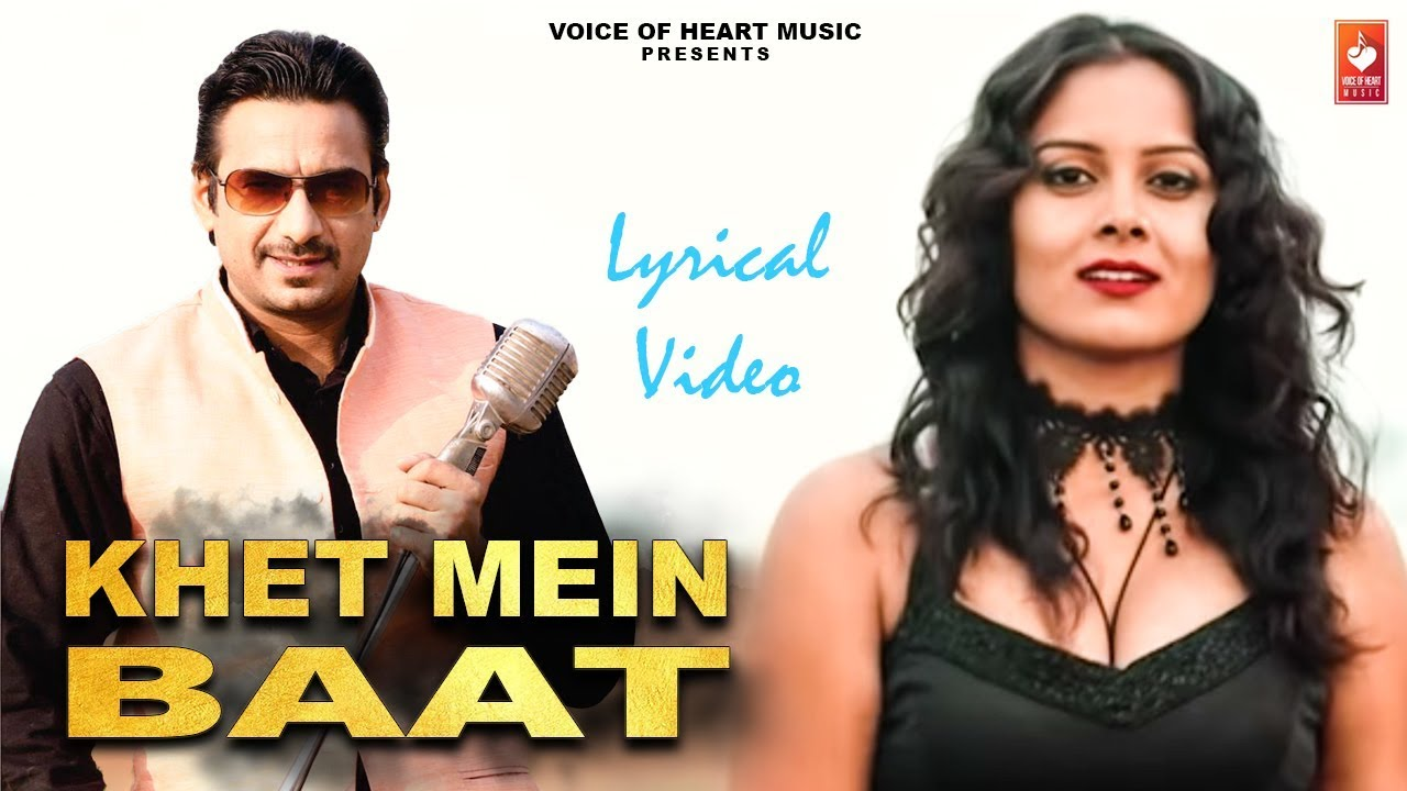 Khet Mein Baat  Lyrical Video -New Haryanvi Dj Songs Haryanavi 2019   Gajender Phogat  Vohm Video,Mp3 Free Download