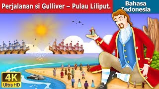 Download Video Perjalanan si Gulliver – Pulau Lilipu | Dongeng anak | Kartun anak | Dongeng Bahasa Indonesia MP3 3GP MP4