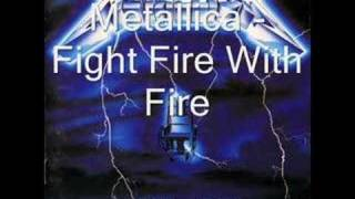 Metallica - Fight Fire With Fire (with lyrics)