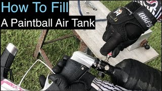 How To Fill Your Paintball Tank