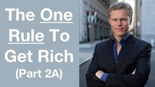 The One Rule To Get Rich | Rich Dad Poor Dad | 2A