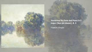 Variations for Flute and Piano in E major, B. 9