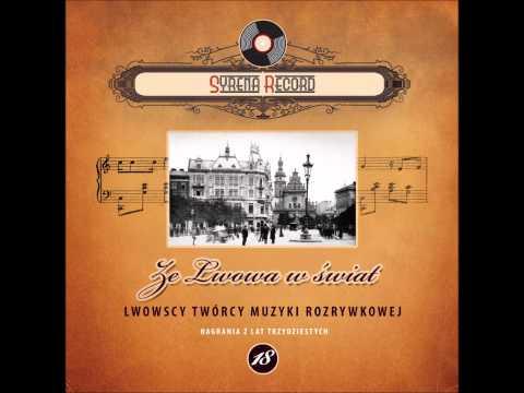 Chór Dana - Tango łyczakowskie (Syrena Record)