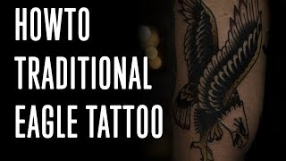 How To Tattoo A Traditional Eagle