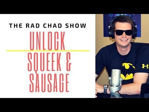 Unlock Squeek and Sausage Review- The Rad Chad Show