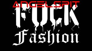 Angelspit - Fuck Fashion Music Video