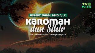 Kajian Islam Ilmiah Karomah Dan Perdukunan, Ustadz Zainal Abidin, Lc