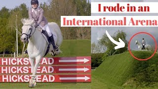 I Rode In The International Arena At Hickstead!   This Esme
