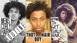 HOW TO GET CURLY HAIR FOR MEN/THOT BOY HAIR /CURLY HAIR ROUTINE