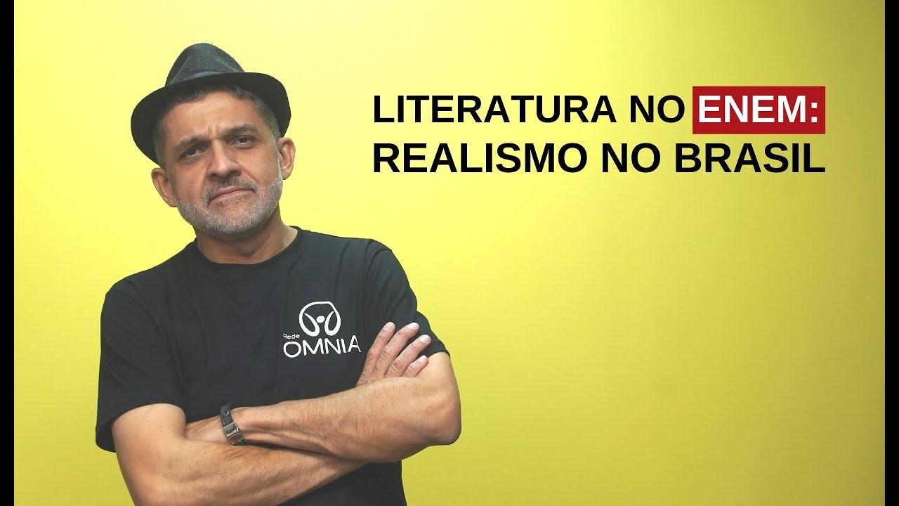 Literatura no Enem: Realismo no Brasil