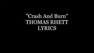 Thomas Rhett Crash And Burn Lyrics