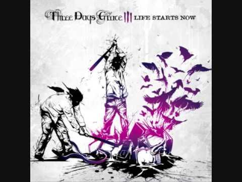 Three Days Grace- The Good Life