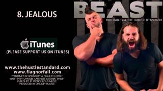 JEALOUS by Rob Bailey & The Hustle Standard