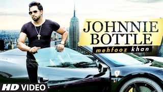 Johnnie Bottle | Mehfooz Khan | Latest Pop Song | T-Series Pop Chartbuster