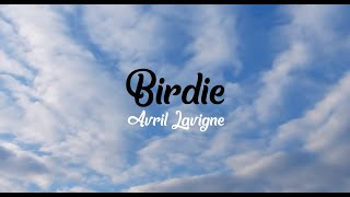 Avril Lavigne - Birdie (Lyric Video)