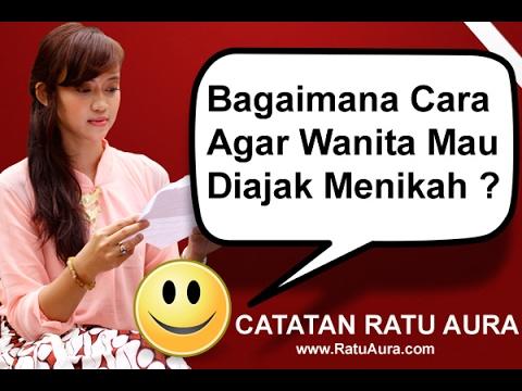 Video Bagaimana Cara Agar Wanita Mau Diajak Menikah ?