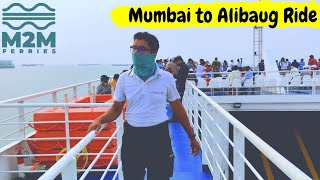 Fastest way to reach Alibaug | M2M ferry | Mumbai to Alibaug Vlog | Complete tour in detail