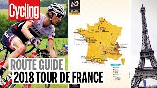 Tour de France 2018 | Route Guide | Cycling Weekly