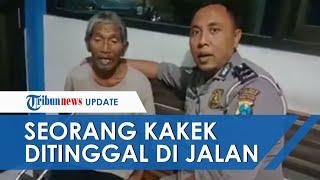 Seorang Kakek Sengaja Ditinggal di Jalanan, Alami Stroke hingga Kaki Melepuh karena Jalan Jauh