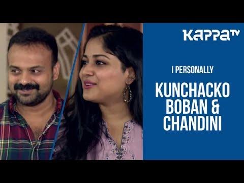 Kunchacko Boban and Chandini - I Personally - Kappa TV