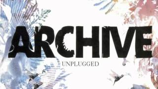 Archive - Me and You (Unplugged)