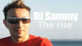 DJ Sammy - The rise