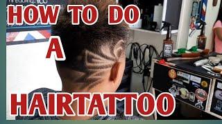 BARBER TUTORIAL || HOW TO DO A HAIRTATTOO/HAIR ART