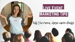 Event Marketing|How To Fill Your Live Event And Selling At Events