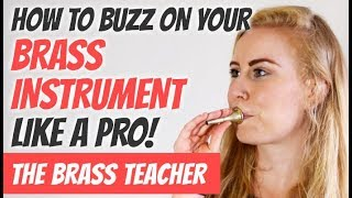Learning to Buzz - Brass Instrument | Beginner Lesson #1