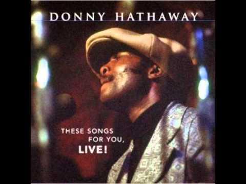 "Donny Hathaway  ~  ""You've Got A Friend""  (LIVE )"