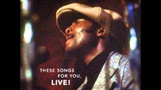 "Donny Hathaway  ~  ""You've Got A Friend""  (LIVE )"