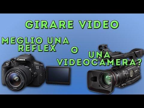 Girare Video: Meglio una REFLEX o una VIDEOCAMERA?