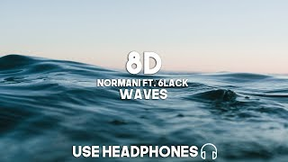 Normani & 6LACK   Waves (8D Audio)