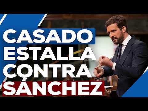 Pablo Casado estalla contra Pedro Sánchez