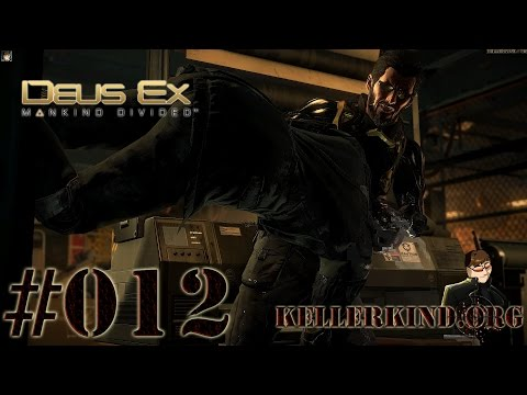 Deus Ex: Mankind Divided #012 - Infiltrierung ★ Let's Play Mankind Divided [HD|60FPS]