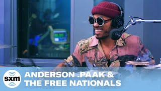 Anderson .Paak & The Free Nationals   Bubblin [Live @ SiriusXM]