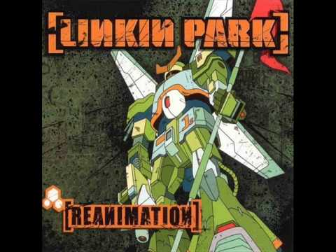 Linkin Park- Enth E Nd Ft Kutmsta Kurt, Motion Man(Reanimation)