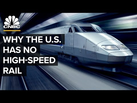 Why The US Has No High-Speed Rail (2019) Will the pursuit of profit continue to stop US development of high speed rail systems?