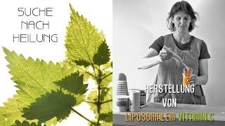 Herstellung von liposomalem Vitamin C - schnell, einfach und günstig selbst gemacht