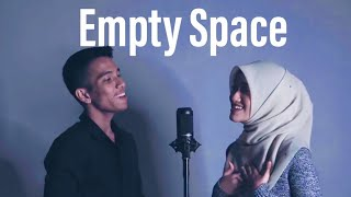 EMPTY SPACE   James Arthur (Dalia Farhana & Naim Daniel Cover)
