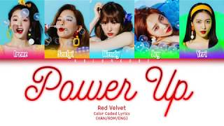 Gambar cover Red Velvet (레드벨벳) - Power Up (파워업) (Color Coded Lyrics) (HAN/ROM/ENG)