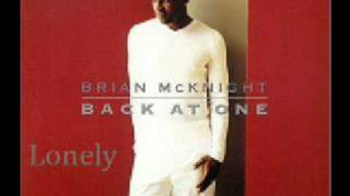 Brian McKnight-Lonely (Back At One)with lyrics